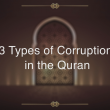What Does the Quran Say about Corruption?